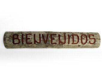 Bienvenidos CARVED Rustic Organic Natural Salvaged Branch Spanish Welcome Small Wooden Sign by Tanja Sova