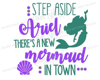 little mermaid, ariel, svg, png, eps, dxf, cut file, cricut file, silhouette cameo file, cuttable, step aside belle new, disney princess