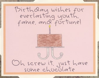 Funny Birthday Card, Birthday Cake Card, Chocolate Card, Sarcastic Card, Funny Card, Birthday Card, Chocolate Lover, Friend Birthday Card