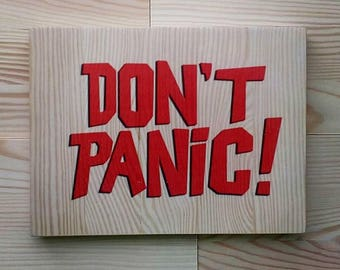 The Hitchhiker's Guide to the Galaxy,don't panic Wooden inscription,text on wood,wooden sign, wall decoration