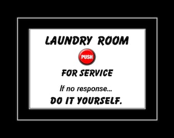 "Funny Laundry Room Quote Wall Art, Digital Print, Mom Gift, Home Decor, Printable Gag, Digital Download, Office Decor, 5x7"" - 11x14"""