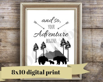 And so, the ADVENTURE Begins - Bear Nursery Art - Instant Download - Printable Art - Woodland Nursery Art - 8 x 10 - Bear Nursery Print