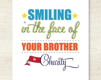 Smiling is Charity Print