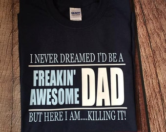 Awesome Dad, Dad shirt, Father's Day, Grandparents Day, Dad, Adult clothing, men's clothing, Awesome Dad Shirt