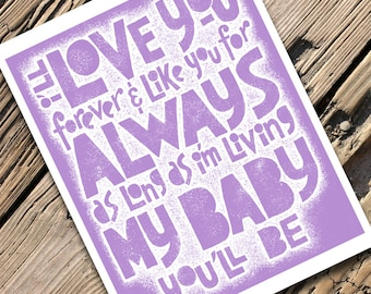 Love you forever - Nursery wall art -  Letterpress typography art print  - baby - poem