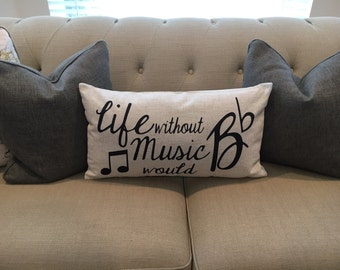 Life without music- pillow cover