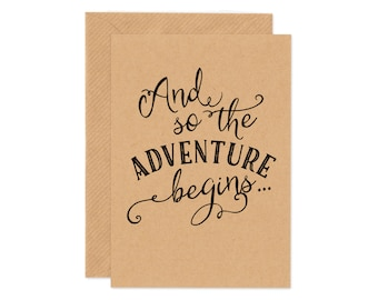 And So The Adventure Begins card