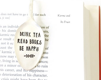 Spoon Bookmark. Drink Tea, Read Books, Be Happy. Stamped Silverware Book Mark. Tea Lover Gift. Original Milk & Honey ® Design.
