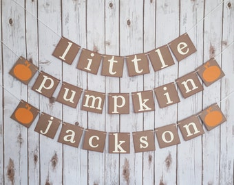 Beautiful LITTLE PUMPKIN Name Banner, Little Pumpkin Baby Shower ...