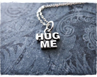 Silver Hug Me Necklace - Sterling Silver Hug Me Charm on a Delicate Sterling Silver Cable Chain or Charm Only