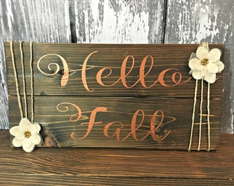 Hello Fall - Fall Decor - Fall Sign - Hello Fall Sign - Farmhouse Fall Signs - Autumn Sign