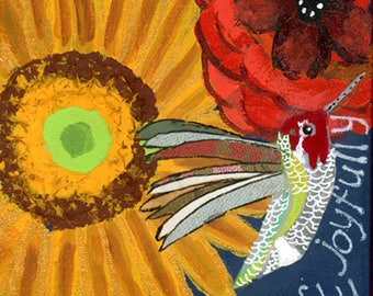 Mixed Media Print, hummingbird print, sunflower and poppy print, Joyful art, Flower art, gardening art, Here's My hART studio, 11 X 11