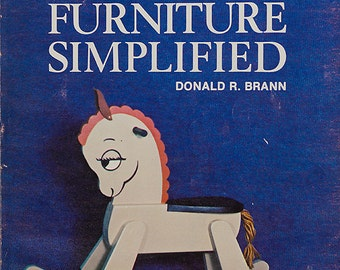 Childrens Furniture Book, Toymaking by Donald R. Brann, Pulltoys, Rocking Horse, Circus Animals, Come Apart Ferry, Childs Wardrobe-Toy Chest