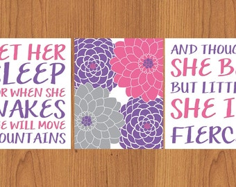 Let Her Sleep And Though She Be But Little She is Fierce Nursery Wall Art Pink Purple Grey Flower Burst 3- 8x10 Matte Finish Prints (210)