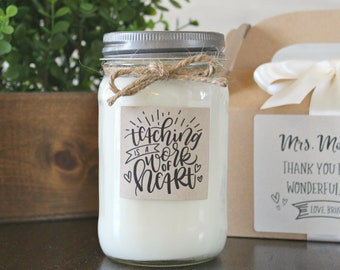 Teaching is a work of heart Candle / Personalized Teacher Gift / 16 oz. Candle  / Gift For Teacher / Candle with box Gift