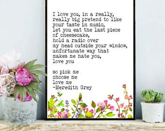 Choose me quote / meredith grey quote / pick me choose me love me / grey anatomy quote / meredith grey / derek shepherd / digital download