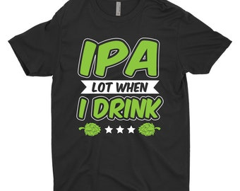 hops beer t shirt gift ipa lot when i drink beer drinkers funny brewing t