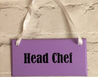 Handmade 'Head Chef' plaque