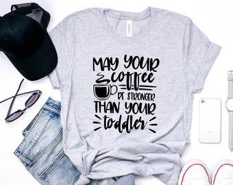 Coffee Mom Shirt, Mommy Drinks, funny t shirt, Coffee Shirt, Mom life Shirt, mom coffee shirt