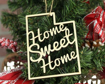 "State ""Home Sweet Home"" Wooden Ornament - Laser Cut Christmas Gift - United States Ornaments"