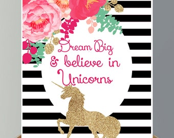 Dream Big and Believe in Unicorns Printable Wall Art - Girls Room Decor