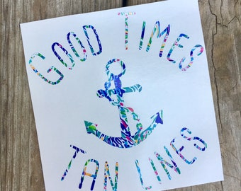 Good Times & Tan Lines Anchor Vinyl Decal - Nautical Tropical Lilly Pulitzer Preppy Summer