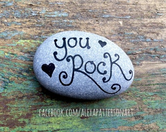 You rock pebble, hand painted stone