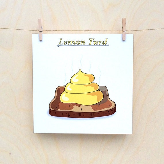 Lemon Turd Card, poo Card, Funny card, funny greetings card, funny poo card,