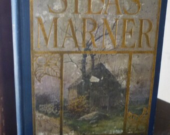Silas Marner - George Eliot - 1906 edition - book for readers - beautiful antique book classic American fiction