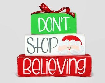 Santa Don't Stop Believing WoodenBlock Shelf Sitter Stack