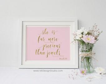 Proverbs 31:10, She is far more precious than jewels, A3, Bible Verse Print, Nursery Wall Art, Scripture Wall Art, Scripture Print, D28B-3