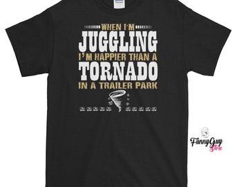 Juggler T shirt Juggling T shirt Juggle Tricks Juggle Lover Tee Juggle Life Quotes Juggle Tshirt Juggling Lover Tee Birthday Gift Funny Tee