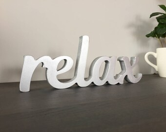 Wooden cut sign relax, positive word sign, home decor, office workspace relax sign, rustic shelf sign, script letters