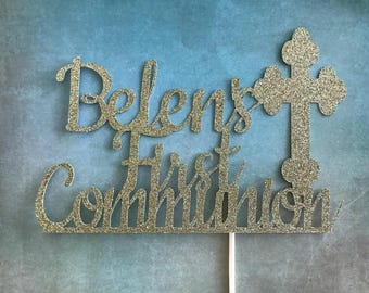 First Communion Cake Topper, First Communion, First Communion Topper, Custom Communion Topper,  First Communion Cake, Religious Cake Decor