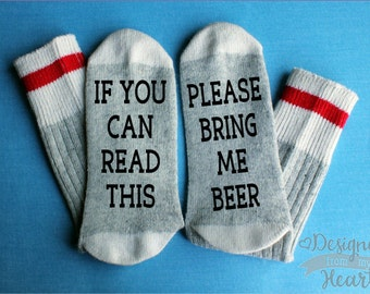 If You Can Read This Socks - Please Bring Me Beer Socks - Saying Socks - Gift For Him - Stocking Stuffer - Christmas Gift - Beer Lover Gift