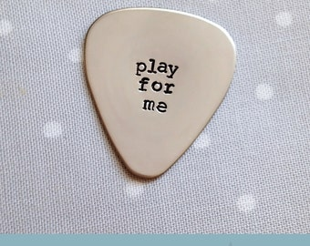 Guitar Pick, Play For Me, Gift for Him, Present for Boyfriend, Anniversary Gift