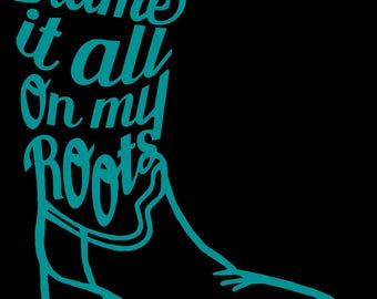 Blame it all on my boots Decal