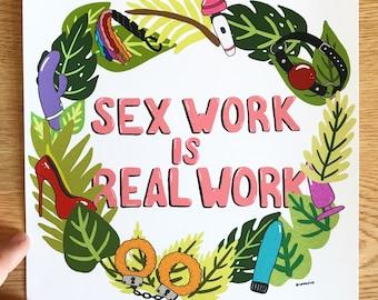 "S@x Work is Real Work 7x7"" Giclee Print"