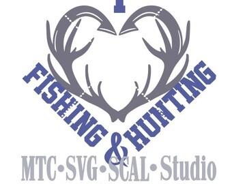 SVG Cut File I Love Fishing and Hunting MTC SCAL Cricut Silhouette Cutting Files