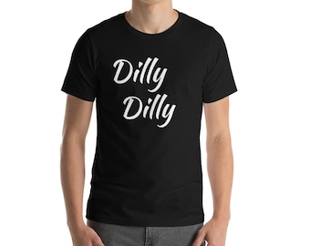Black T-Shirt Dilly Dilly