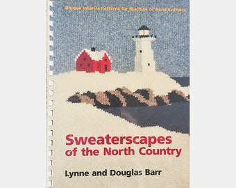 Sweaterscapes of the North Country, Lynne & Douglas Barr, Landscape Knitting Patterns, Excellent Unused Condition, See Lots of Photos