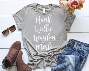 Hank Willie Waylon Merle | Kings of Country | Country Shirt | Willie Nelson | Merle Haggard | Waylon Jennings | Hank Williams