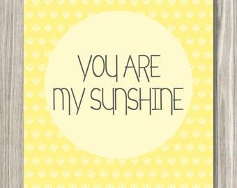 You Are My Sunshine- DIGITAL FILE