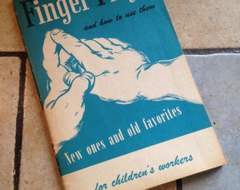 1952 Finger Plays And How To Use Them Children's Book