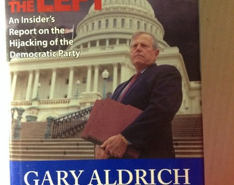 Thunder on the Left Signed by Gary Aldrich Autographed Hardback
