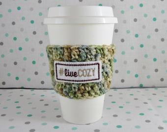 Crochet Cup Cozy, Knit Cup Cozy, Travel Cup Cozy, Coffee Cup Sleeve, Feltie, Coffee Cozy, Live Cozy, Crochet Cup Sleeve, Knit Cup Sleeve,