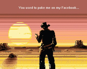 Video Game Art, Pixel Art, Nintendo Art, 8-Bit, 8-Bit Art, Cowboy, Cowboy Art, Desert, Sunset, Funny, Geek, Love, Facebook, Nintendo, Print