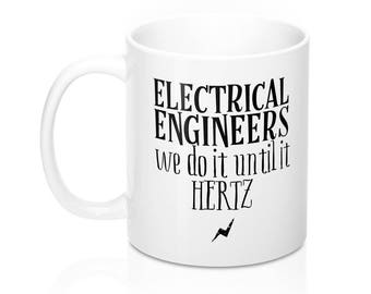 Funny Electrical Engineer Mug, Mechanical Engineer Gift, Engineering Gifts, Gift for Civil Engineer, Army Engineer Valentines Day, Engineers