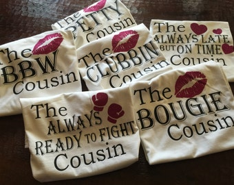 The Cousin/Friend Tee