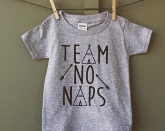 Team No Naps shirt, Team No Naps, team no naps infant shirt, teepee, teepee shirt, team no naps baby, team no naps toddler, infant